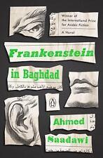 Frankenstein in Baghdad : A Novel by Ahmed Saadawi (2018, Paperback)