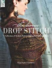 The Divine Drop Stitch   Knitting Pattern Book  14 Easy Drop Stitch Knits