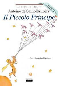 IL PICCOLO PRINCIPE EDIZIONE DOPPIA  ITALIANO E FRANCESE LIBRO NUOVO