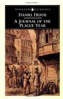 A Journal of the Plague Year: Being Observations o