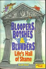 1998 Children's Book, Bloopers, Botches & Blunders by Allan Zullo