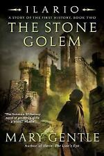 Ilario, a Story of the First History: The Stone Golem 2 by Mary Gentle (2007,...