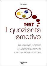 Il quoziente emotivo.  Test di Thierry M. Carabin - Ed. De Vecchi