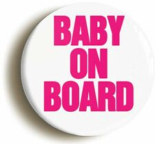 BABY ON BOARD CUTE BADGE BUTTON PIN (1inch/25mm) MUM TO BE PREGNANCY BABY GIFT