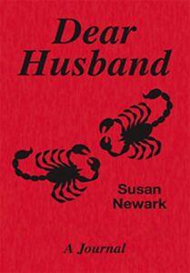 Susan Newark Dear Husband An Ultimate Real-Life Romance Journal Diary Literature