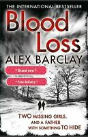 Blood Loss Paperback Book by Alex Barclay - Brand-new free delivery