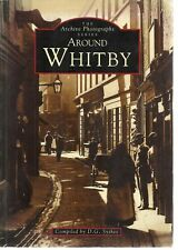 Around Whitby. Images of England. Local History - Nostalgia, Yorkshire