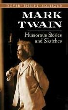 Humorous Stories and Sketches [Dover Thrift Editions] by Mark Twain , Paperback