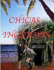 Chicas Ingenuas by Luigi Savagnone (2016, Paperback)