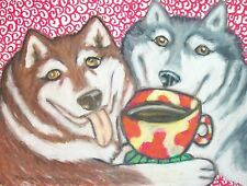 Alaskan Malamute Drinking Coffee Dog Pop Folk Vintage Art 8 x 10 Signed Print