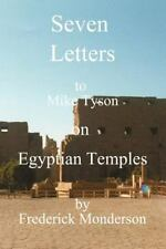 Seven Letters to Mike Tyson on Egyptian Temples by Frederick Monderson (2000,...