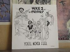 MIKE J AND THE PRODIGY YOU'LL NEVER FEEL - AUTOGRAPHED PRIVATE PRESS LP KKDM-001