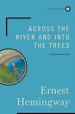 Across the River and into the Trees by Ernest Hemingway (Hardback, 2003)