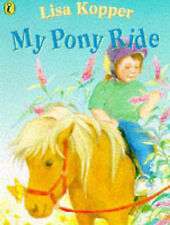 My Pony Ride (Picture Puffin), Kopper, Lisa