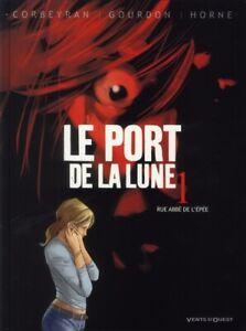 BD - LE PORT DE LA LUNE, TOME 1 > RUE ABBE DE L'EPEE / CORBEYRAN, VENTS D'OUEST