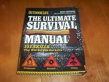 The Ultimate Survival Manual Wilderness Disasters Animals Outdoor Life Book NEW