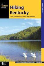 State Hiking Guides: Hiking Kentucky by Carrie Stambaugh, FalconGuides Staff...