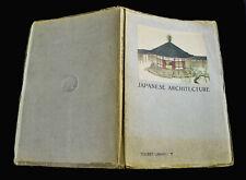 Japanese Architecture No. 7 Book, By Hideto Kishida, 1936, Sc, Publ. Maruzen Co.