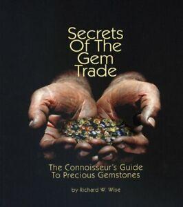 Secrets of the Gem Trade: The connoisseurs Guide to Precious Gemstones