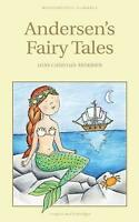 Andersen's Fairy Tales (Wordsworth's Children's Classics) by Hans Christian Ande