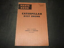 CAT CATERPILLAR D337 ENGINE PARTS BOOK MANUAL S/N 22B862-1400