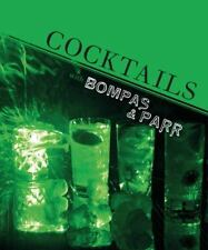 COCKTAILS WITH BOMPAS & PARR HARRY BOMPAS & HARRY PARR 2012 HB ILLUSTRATED* NEW