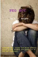 Peg Boy by R G Berube 9781482012149 (Paperback, 2013)