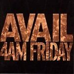 Avail-4AM Friday  CD NEW