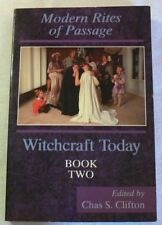Witchcraft Today: Rites of Passage by Chas S. Clifton (1995, PB) Wicca Magick
