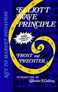Elliott Wave Principle:Key to Market Behavior - Frost & Prechter - 1998 - MINT!