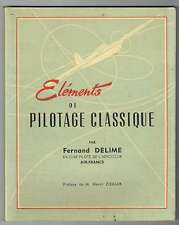 Elements De Pilotage Classique - Fernand Delime - Charlebourg 1960 - Aviation