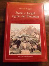 MARICLA BOGGIO STORIE E LUOGHI SEGRETI DEL PIEMONTE  NEWTON COMPTON EDITORI,1987