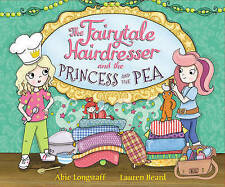 The Fairytale Hairdresser and the Princess and the Pea by Abie Longstaff-H002