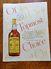1947 Old Taylor Whiskey Ad  Of Topmost Choice