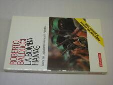 (Roberto Balducci) La bomba Hamas 2006 Datanews