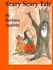 Scary Scary Tale by Barbara Appleby (2014, Paperback, Large Type)