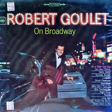ROBERT GOULET - ON BROADWAY - COLUMBIA LP - STEREO PRESSING - STILL SEALED