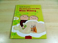 Gunilla Bergström: Wir bauen eine neue Welt, Willi Wiberg / Kinderbuch /Gebunden