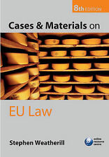 Cases and Materials on EU Law 8th Edition  Stephen Weatherill