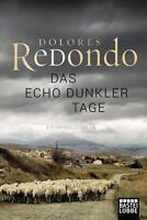 Das Echo dunkler Tage von Dolores Redondo (2017, Taschenbuch)