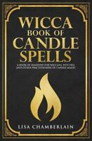 Wicca Book of Candle Spells: A Beginner's Book of Shadows..Paperback 2018