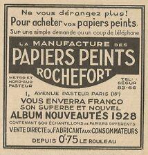 W3799 Manufacture des Papiers Peints ROCHEFORT - Pubblicità 1928 - Advertising