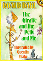 The Giraffe And the Pelly And me (Picture Puffin), Dahl, Roald,Blake, Quentin ,