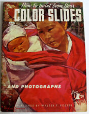Issue 64 PAINT FROM YOUR COLOR SLIDES Walter T. Foster vintage how to book!