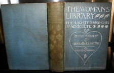 ** The Lighter Branches of Agriculture- Edith Bradley, 1903, The Womans Library,