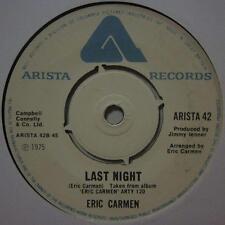 """Eric Carmen(7"""" Vinyl )Last Night-Arista-ARISTA 42-UK-Ex/Ex"""