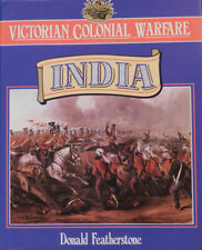 Victorian Colonial Warfare- 'INDIA' by Donald Featherstone,UK 1st Ed Hardcover!!