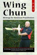 Wing Chun: Writings for Advanced Practitioners ving tsun kung fu ip man ching qi