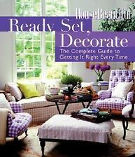 HOUSE BEAUTIFUL READY, SET, DECORATE COMPLETE GUIDE TO GETTING  HARD COVER BOOK