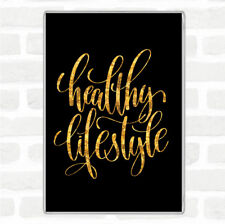 Black Gold Healthy Lifestyle Quote Jumbo Fridge Magnet